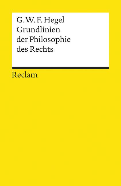 Afbeelding van Grundlinien der Philosophie des Rechts oder Naturrecht undStaatswissenschaft im Grundrisse