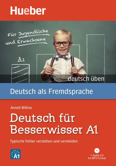 Afbeelding van deutsch üben: Deutsch für Besserwisser A1 - Typische Fehler verstehen und vermeiden