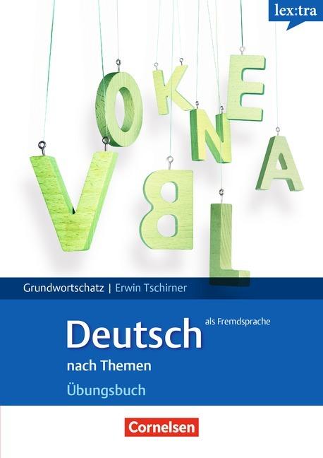Afbeelding van Lextra - Deutsch als Fremdsprache: Grund- und Aufbauwortschatz nach Themen