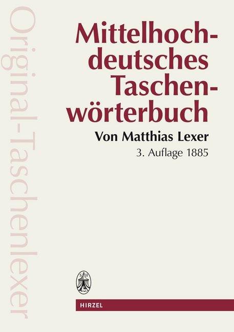 Afbeelding van Mittelhochdeutsches Taschenwörterbuch in der Ausgabe letzter Hand