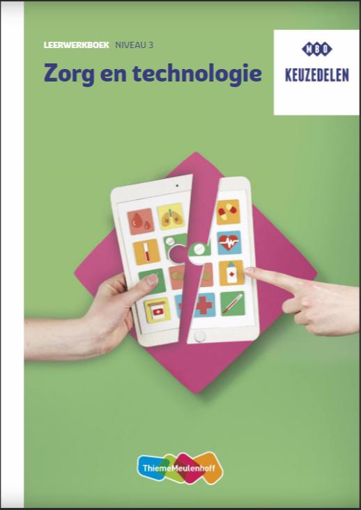 Afbeelding van Keuzedeel Zorg en technologie Leerwerkboek - niveau 3