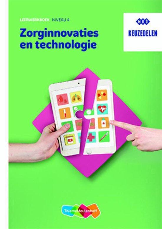 Afbeelding van Keuzedeel Zorginnovaties en technologie Leerwerkboek - niveau 4